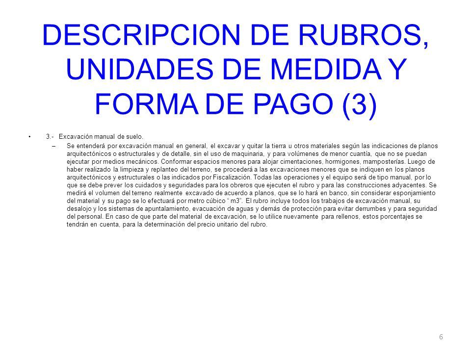 DESCRIPCION DE RUBROS, UNIDADES DE MEDIDA Y FORMA DE PAGO (3)