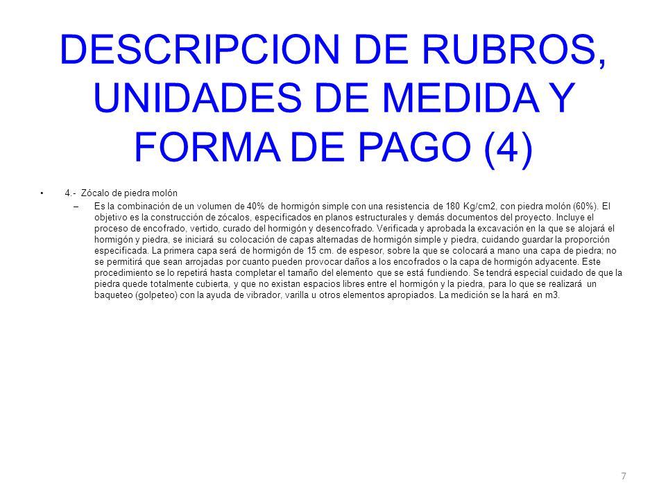 DESCRIPCION DE RUBROS, UNIDADES DE MEDIDA Y FORMA DE PAGO (4)