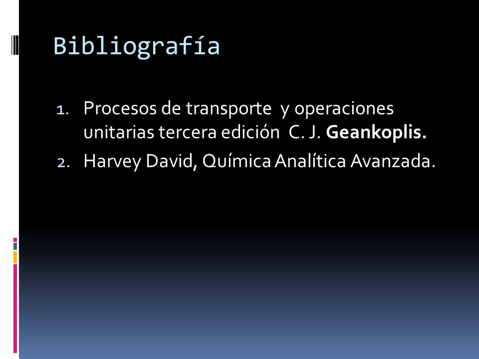 Bibliografía Procesos de transporte y operaciones unitarias tercera edición C.