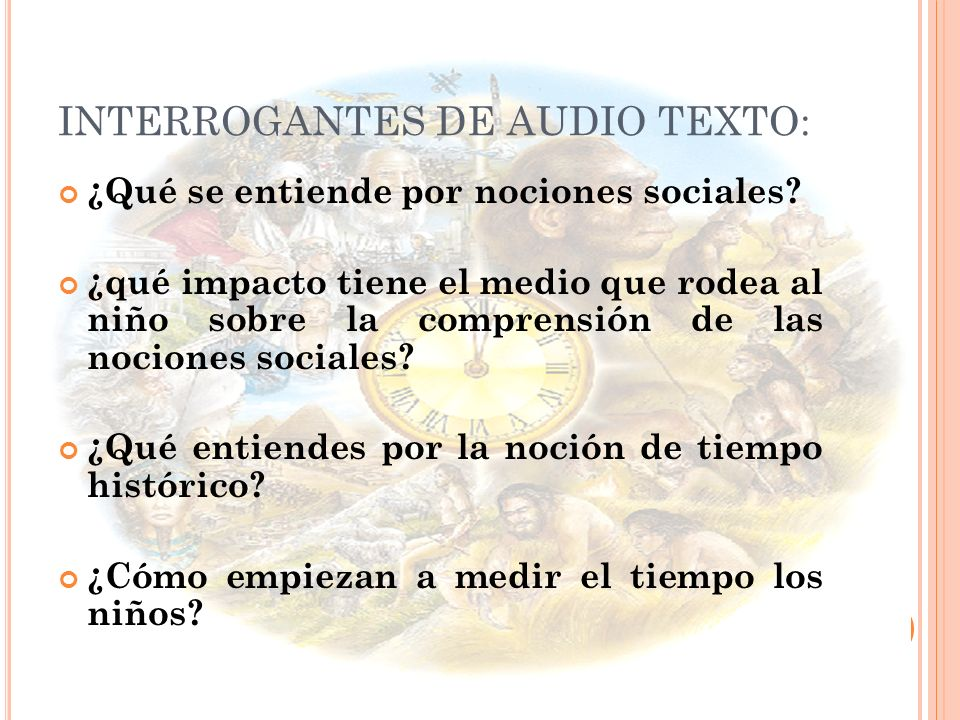 INTERROGANTES DE AUDIO TEXTO: