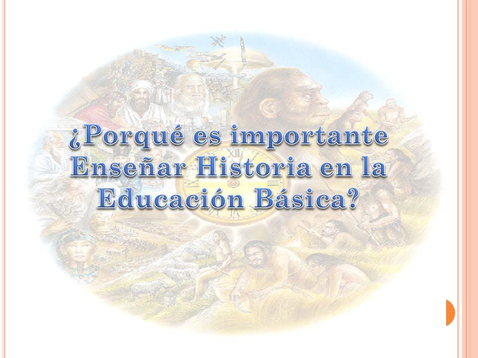Enseñar Historia en la Educación Básica