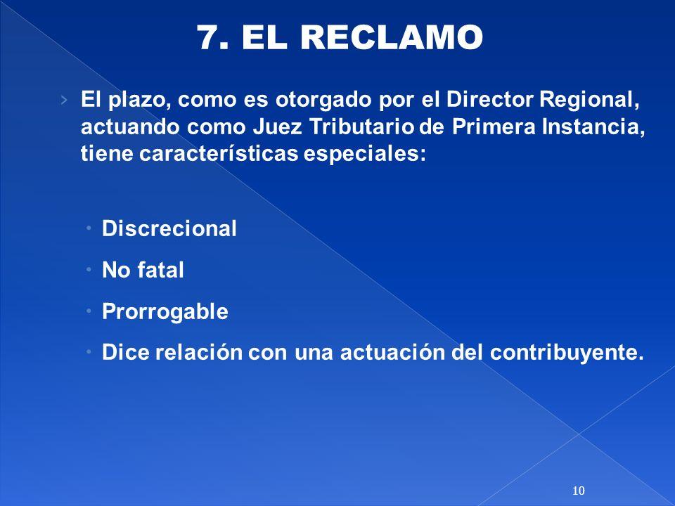 7. EL RECLAMO