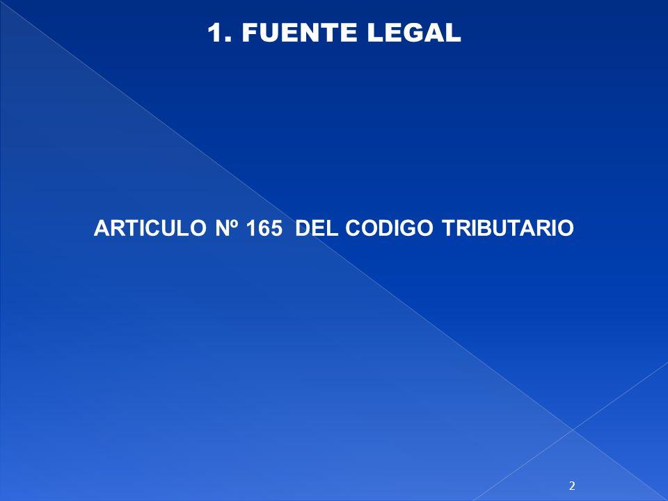 ARTICULO Nº 165 DEL CODIGO TRIBUTARIO