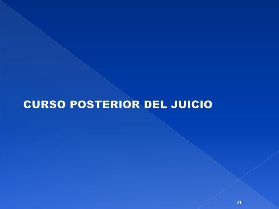 CURSO POSTERIOR DEL JUICIO