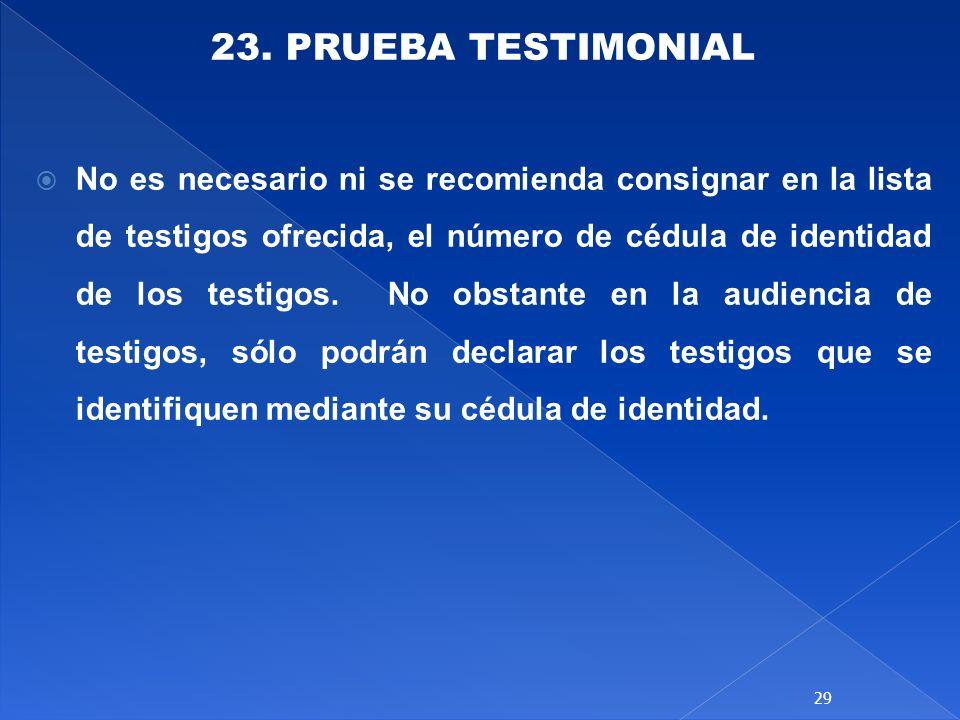 23. PRUEBA TESTIMONIAL