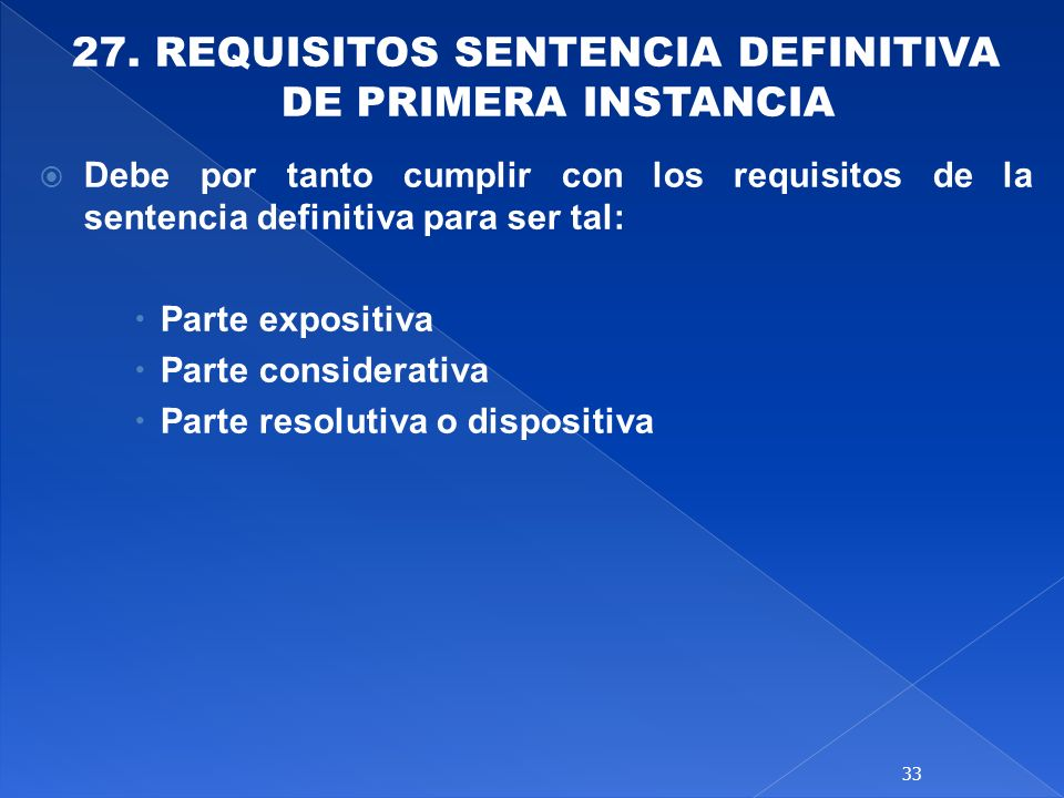27. REQUISITOS SENTENCIA DEFINITIVA DE PRIMERA INSTANCIA
