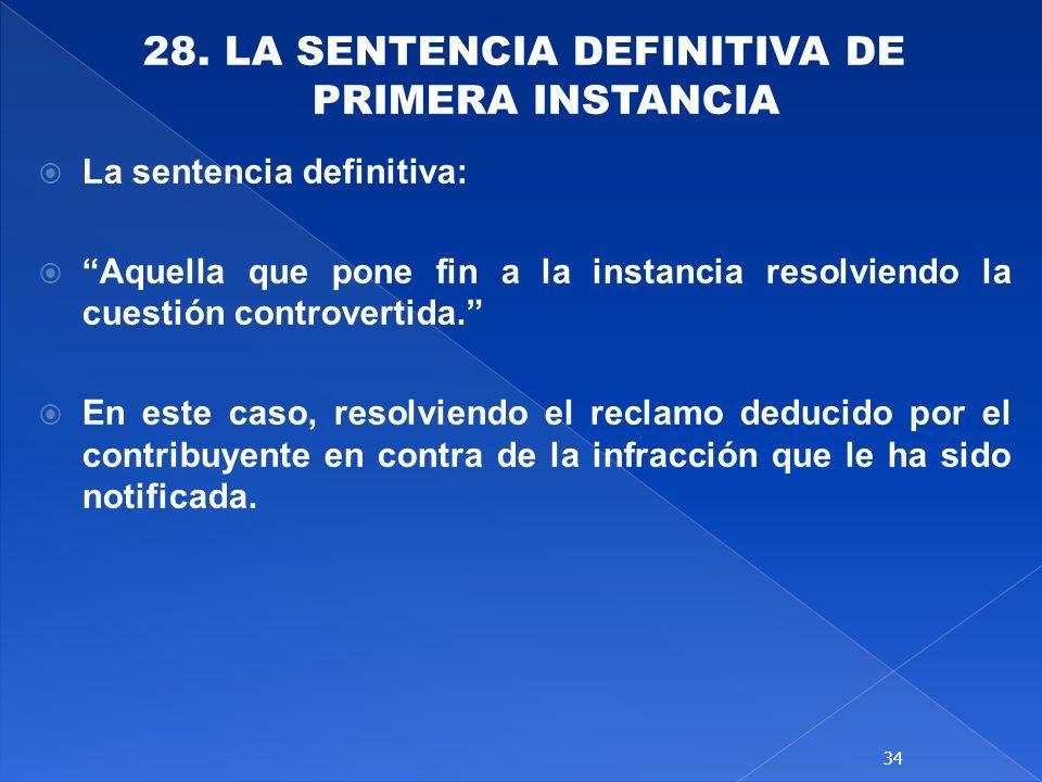 28. LA SENTENCIA DEFINITIVA DE PRIMERA INSTANCIA