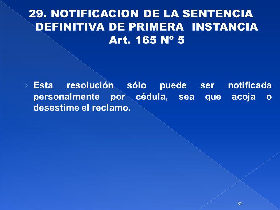 29. NOTIFICACION DE LA SENTENCIA DEFINITIVA DE PRIMERA INSTANCIA Art