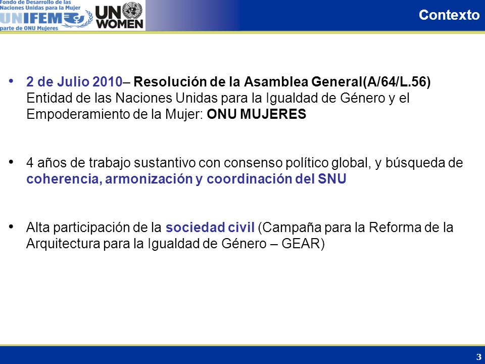 Contexto 2 de Julio 2010– Resolución de la Asamblea General(A/64/L.56)