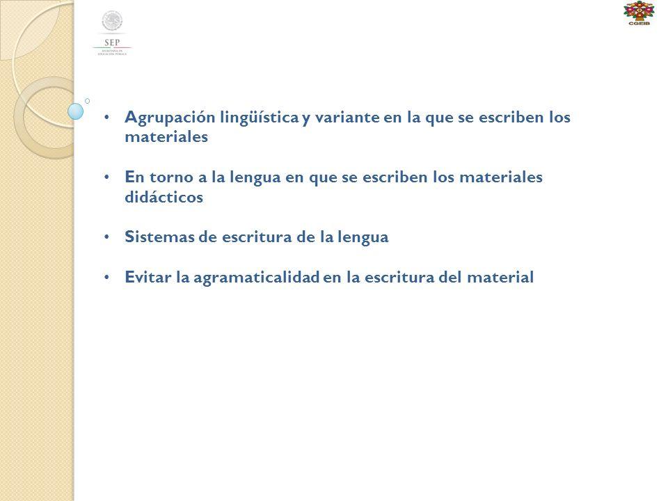 Agrupación lingüística y variante en la que se escriben los materiales