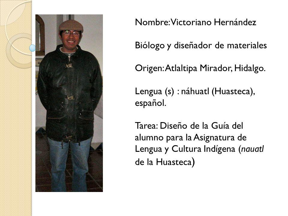 Nombre: Victoriano Hernández
