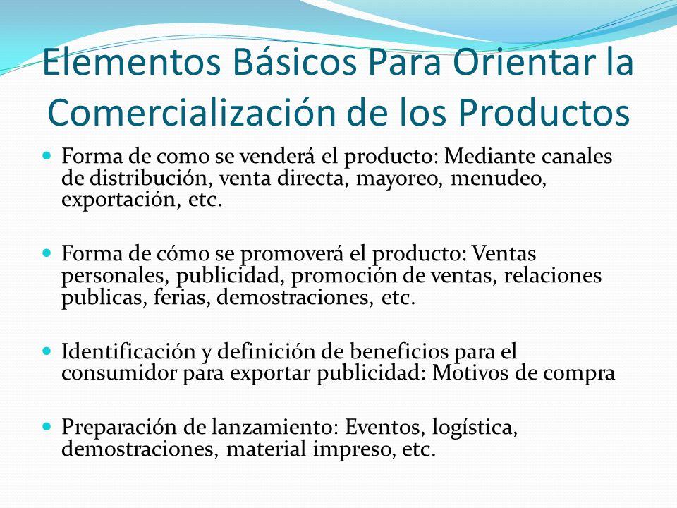 Elementos Básicos Para Orientar la Comercialización de los Productos
