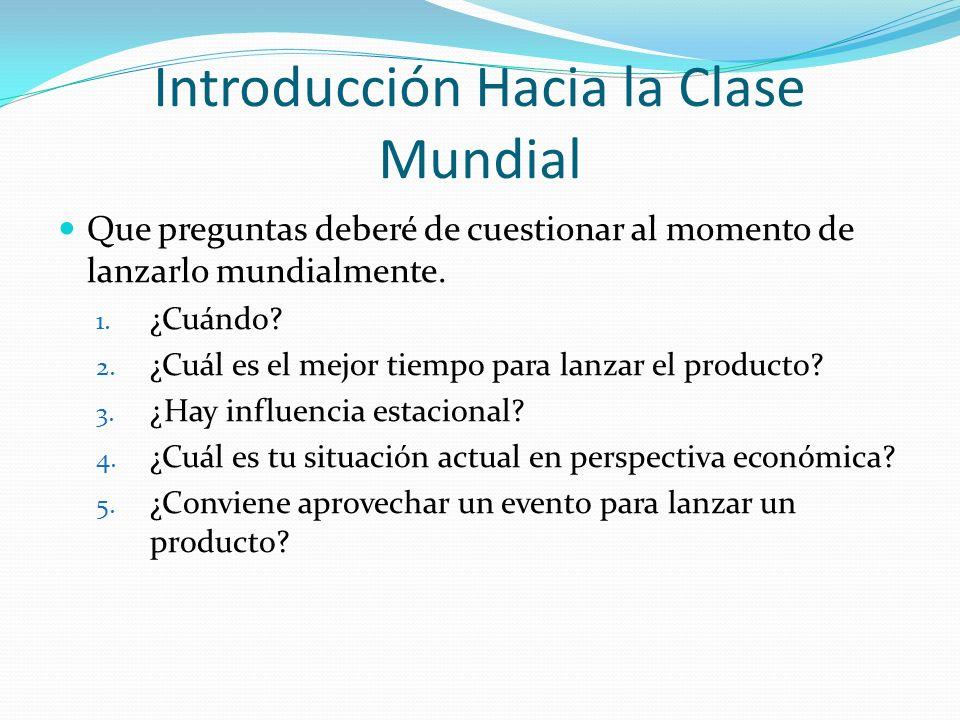 Introducción Hacia la Clase Mundial