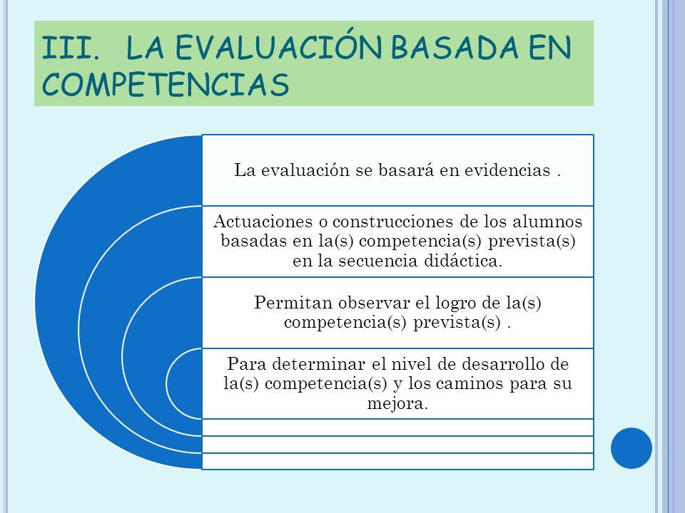 III. LA EVALUACIÓN BASADA EN COMPETENCIAS