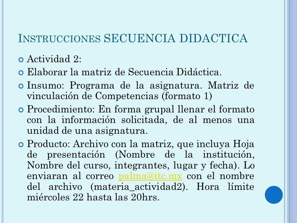 Instrucciones SECUENCIA DIDACTICA