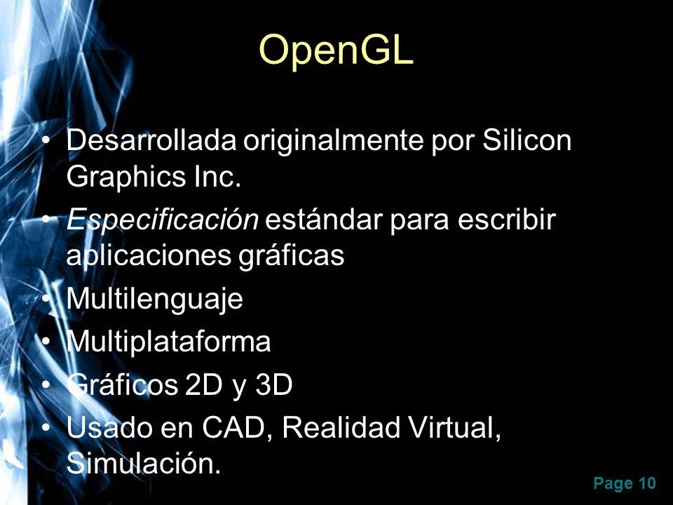OpenGL Desarrollada originalmente por Silicon Graphics Inc.
