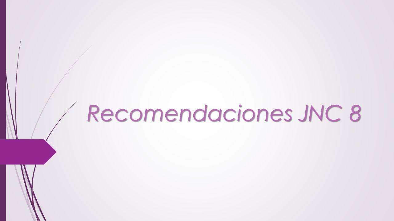 Recomendaciones JNC 8
