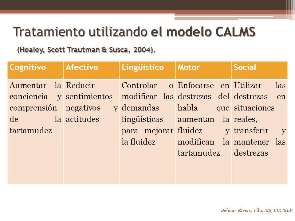 Tratamiento utilizando el modelo CALMS (Healey, Scott Trautman & Susca, 2004).