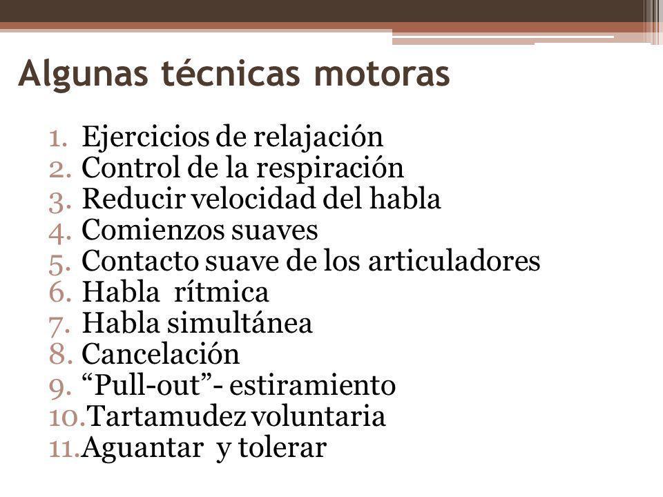 Algunas técnicas motoras