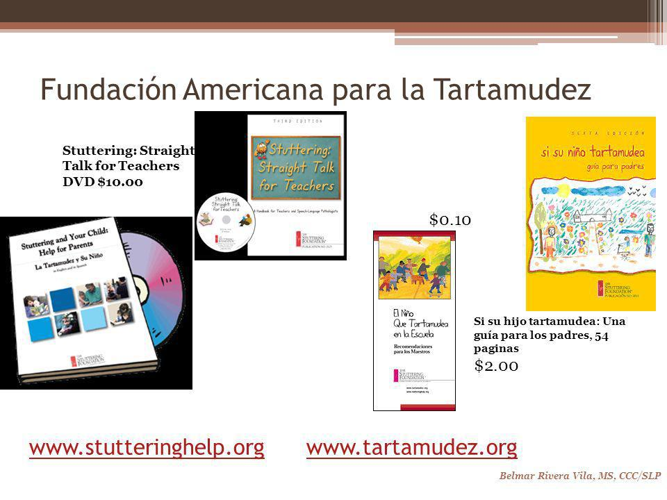www.stutteringhelp.org www.tartamudez.org