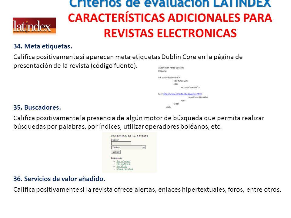 Criterios de evaluación LATINDEX CARACTERÍSTICAS ADICIONALES PARA REVISTAS ELECTRONICAS