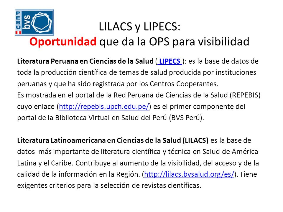 LILACS y LIPECS: Oportunidad que da la OPS para visibilidad