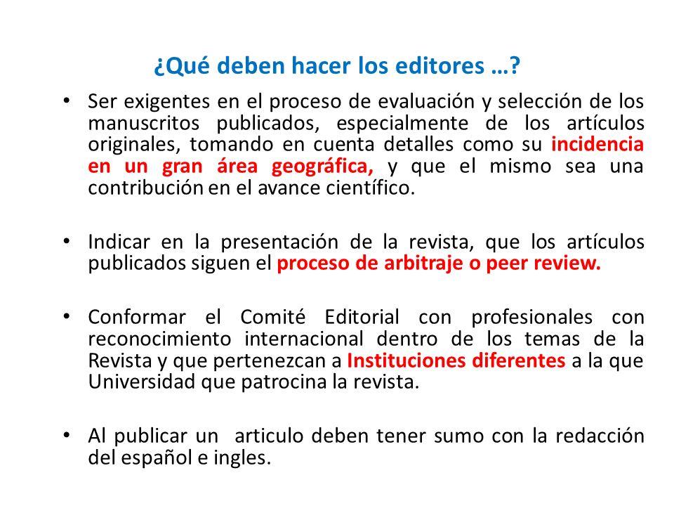 ¿Qué deben hacer los editores …