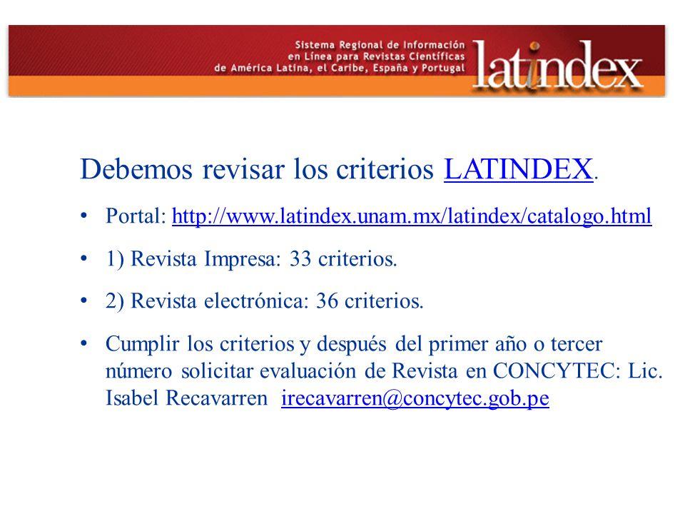 Debemos revisar los criterios LATINDEX.