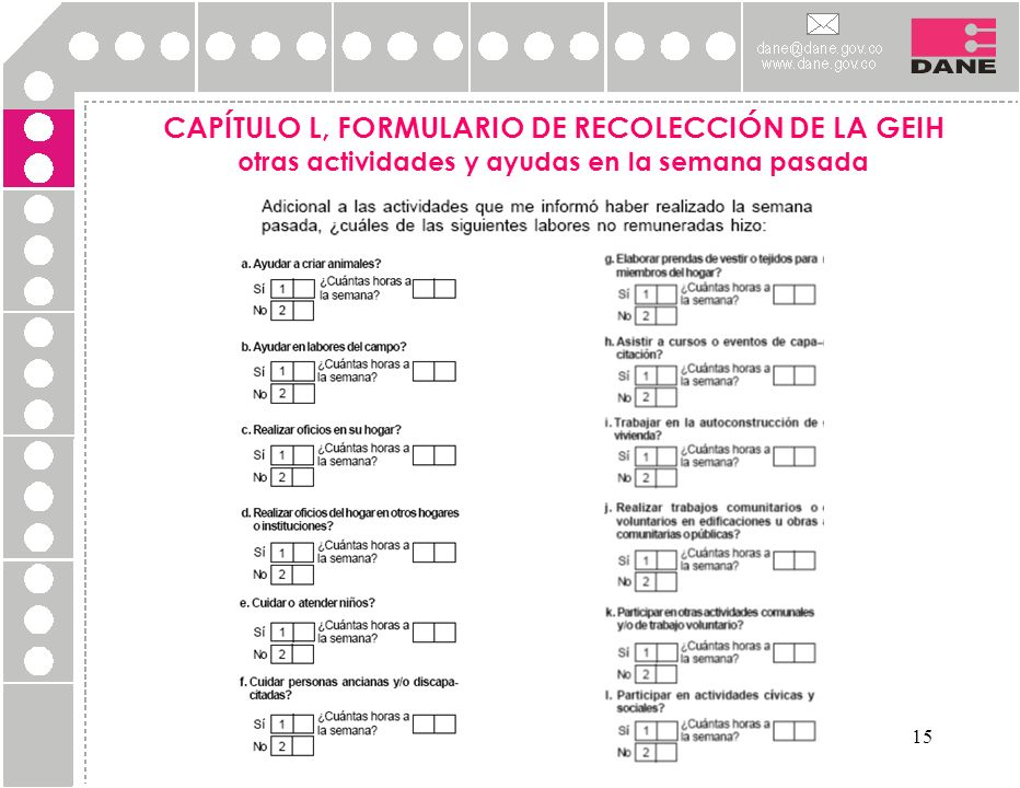 CAPÍTULO L, FORMULARIO DE RECOLECCIÓN DE LA GEIH otras actividades y ayudas en la semana pasada