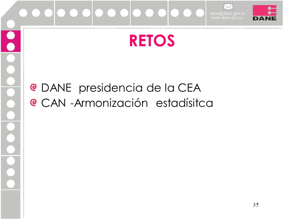 RETOS DANE presidencia de la CEA CAN -Armonización estadísitca