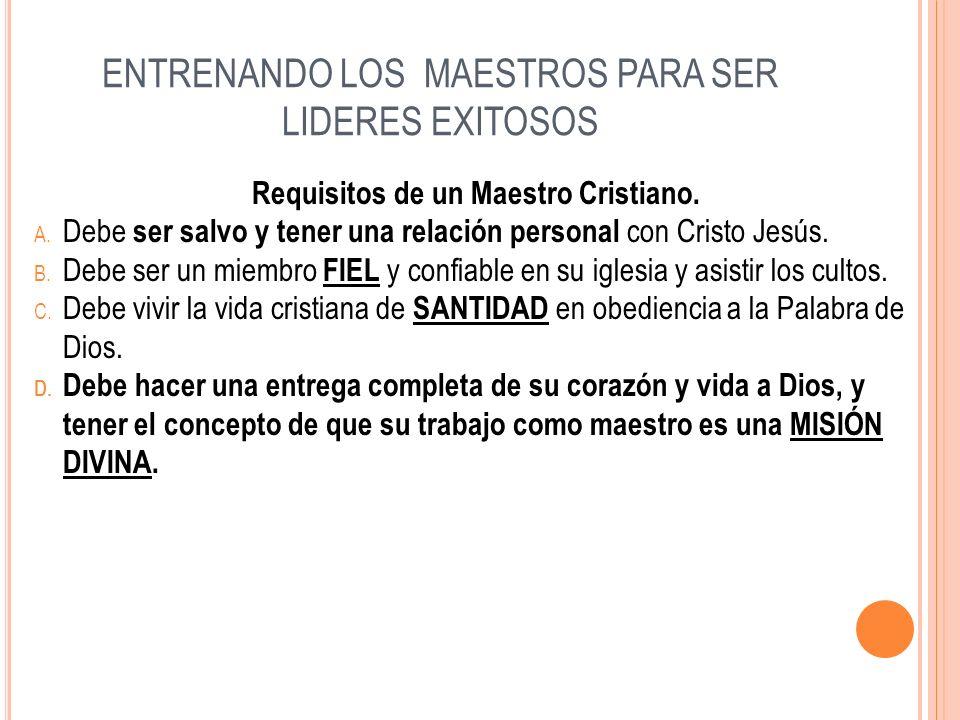 ENTRENANDO LOS MAESTROS PARA SER LIDERES EXITOSOS