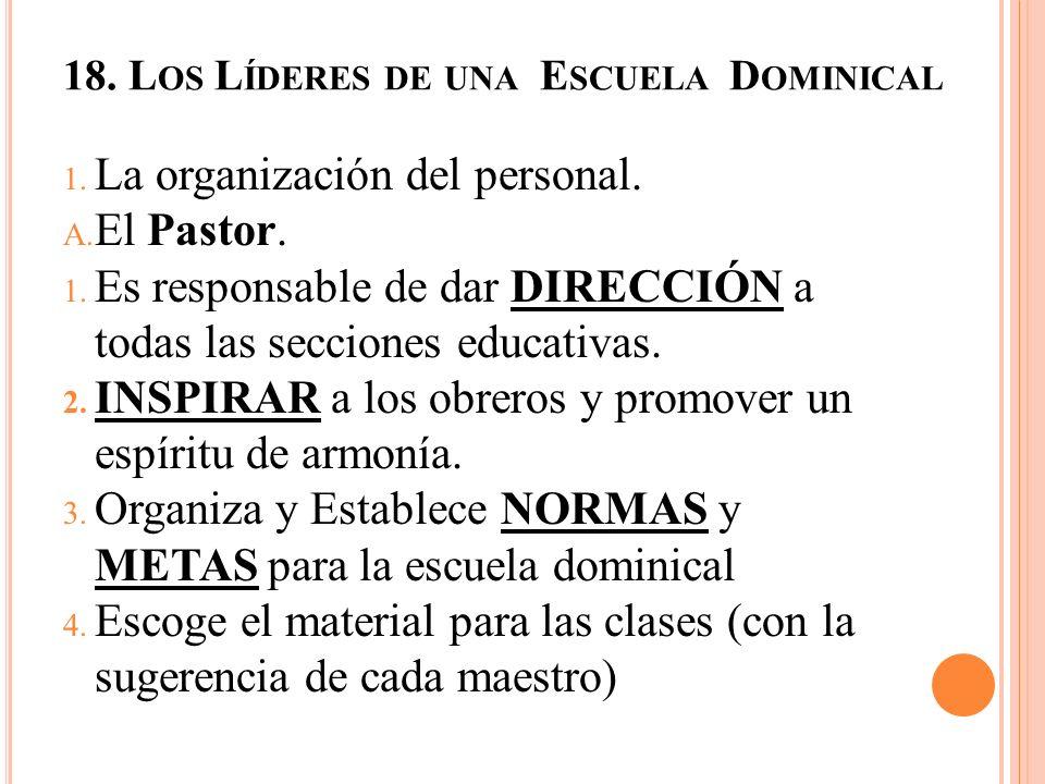 18. Los Líderes de una Escuela Dominical