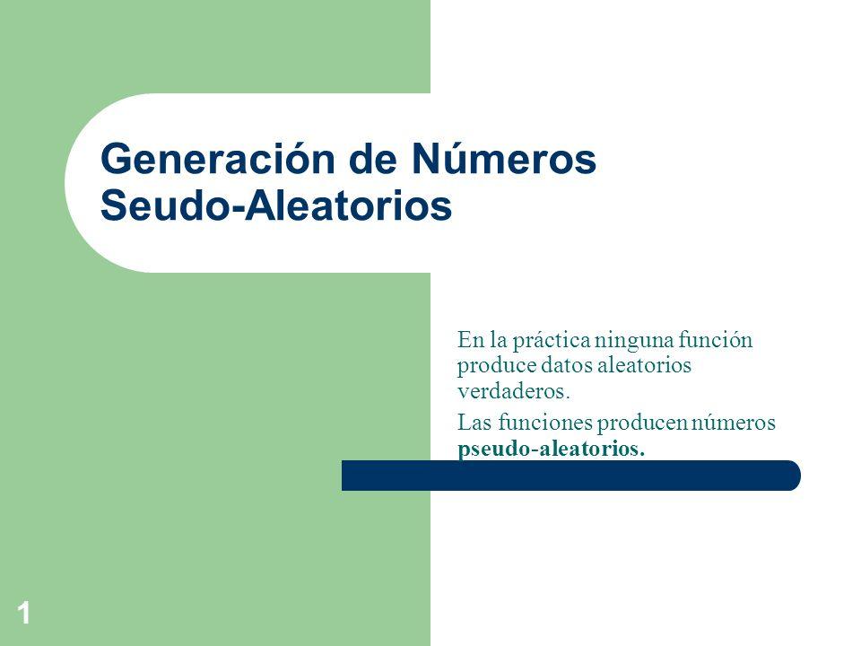 Generación de Números Seudo-Aleatorios