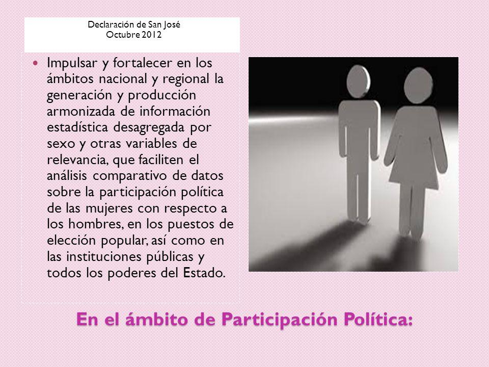 En el ámbito de Participación Política: