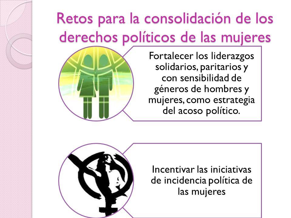 Retos para la consolidación de los derechos políticos de las mujeres