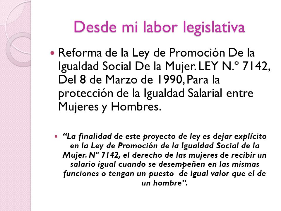 Desde mi labor legislativa