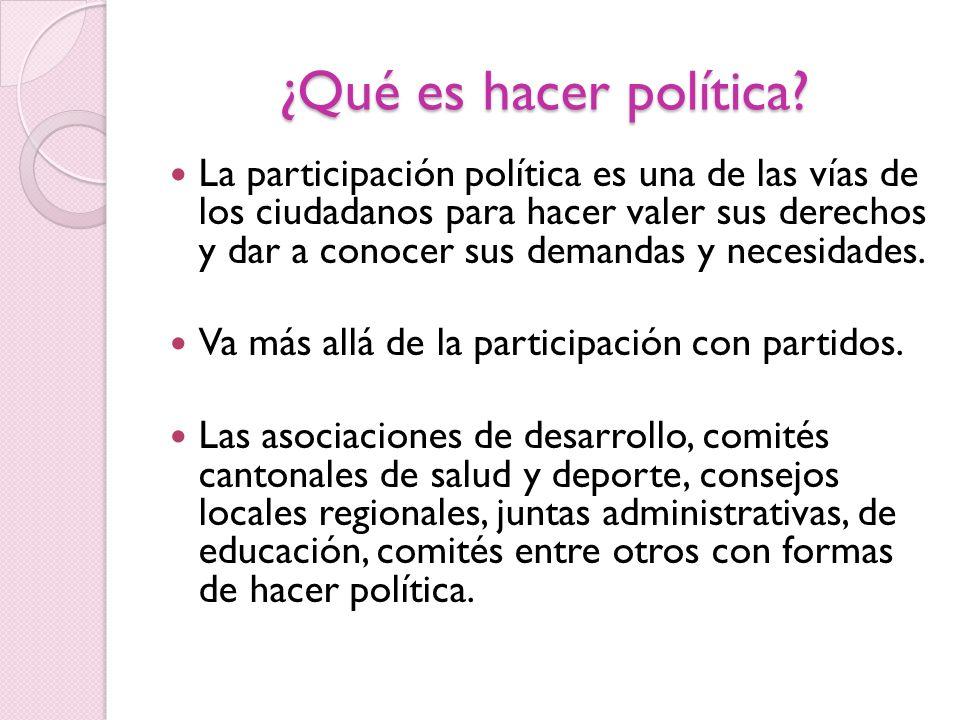 ¿Qué es hacer política