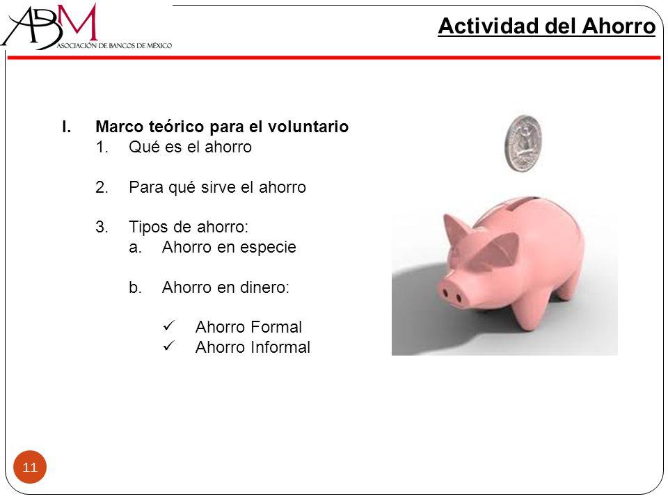 Actividad del Ahorro Marco teórico para el voluntario Qué es el ahorro