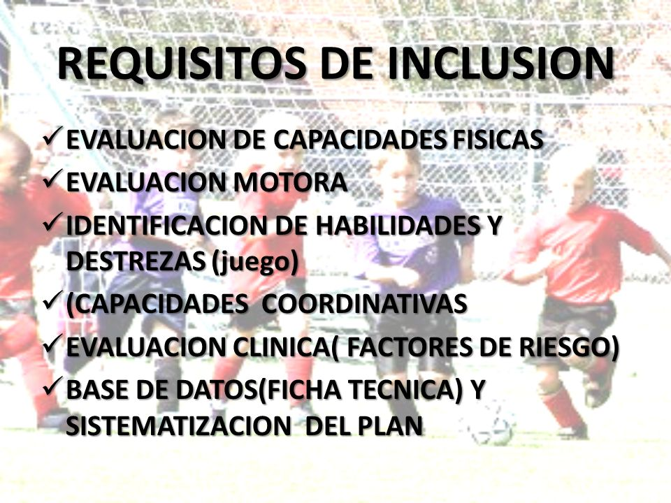 REQUISITOS DE INCLUSION