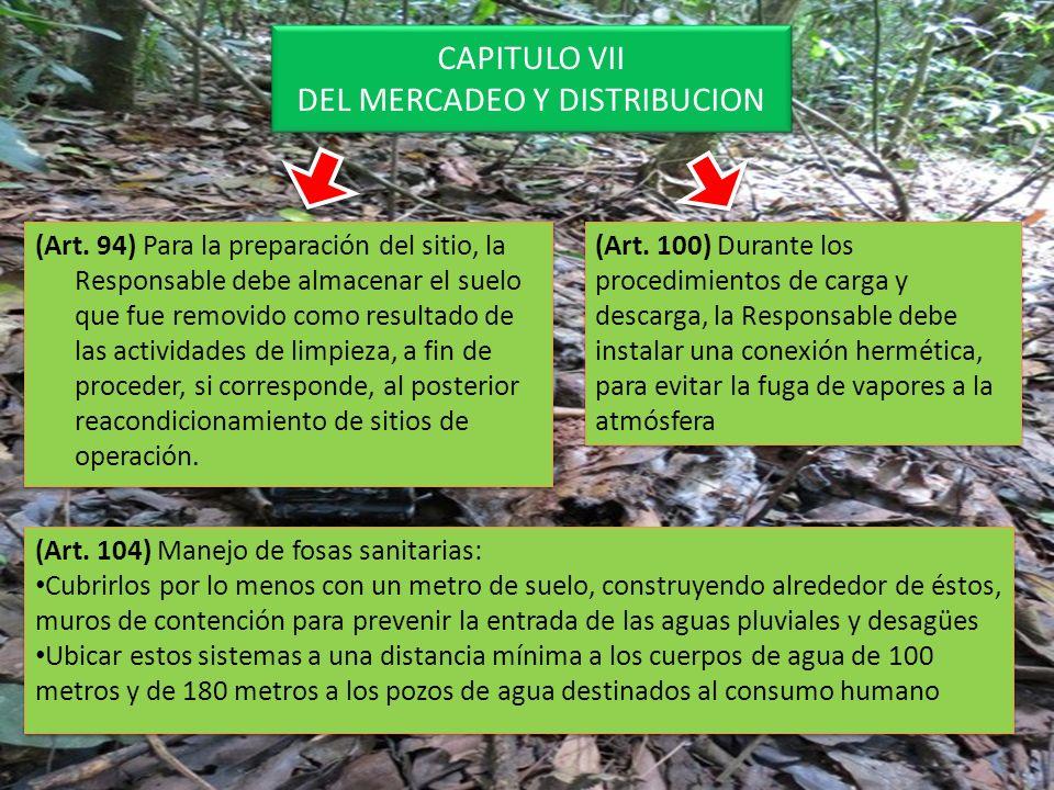 CAPITULO VII DEL MERCADEO Y DISTRIBUCION