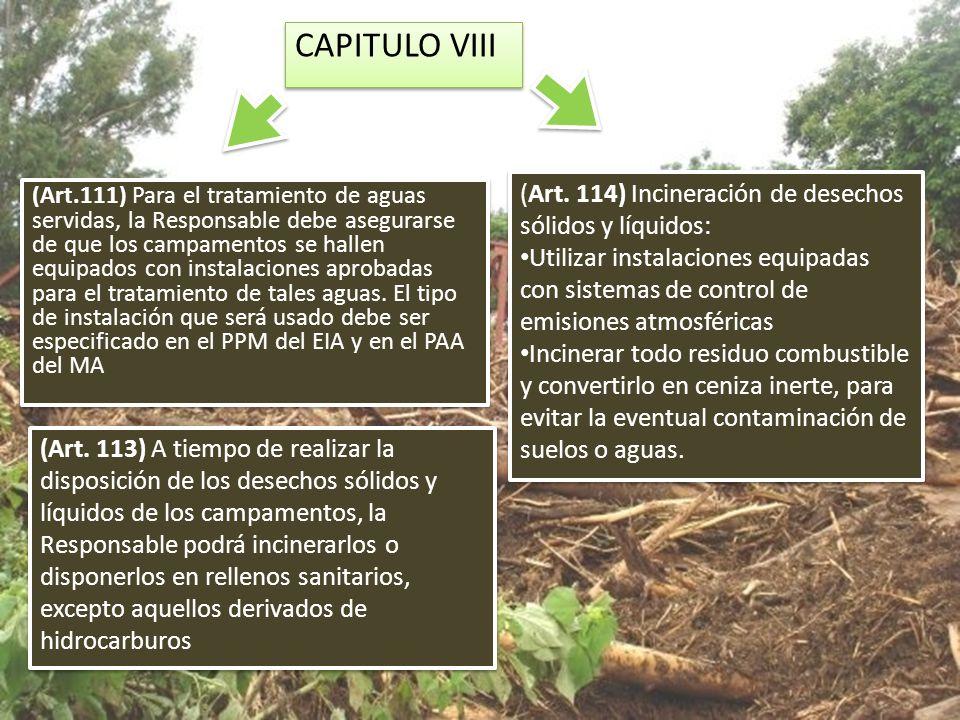 CAPITULO VIII (Art. 114) Incineración de desechos sólidos y líquidos: