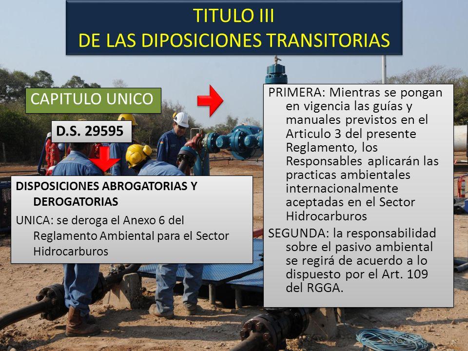TITULO III DE LAS DIPOSICIONES TRANSITORIAS