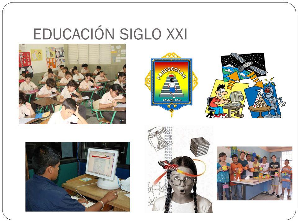 EDUCACIÓN SIGLO XXI