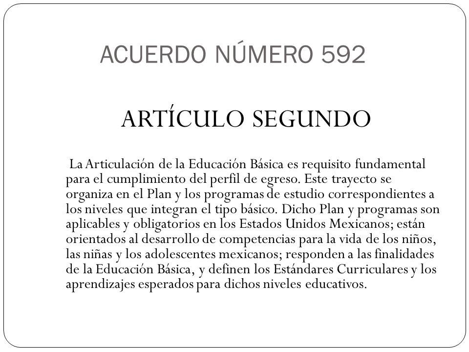 ARTÍCULO SEGUNDO ACUERDO NÚMERO 592