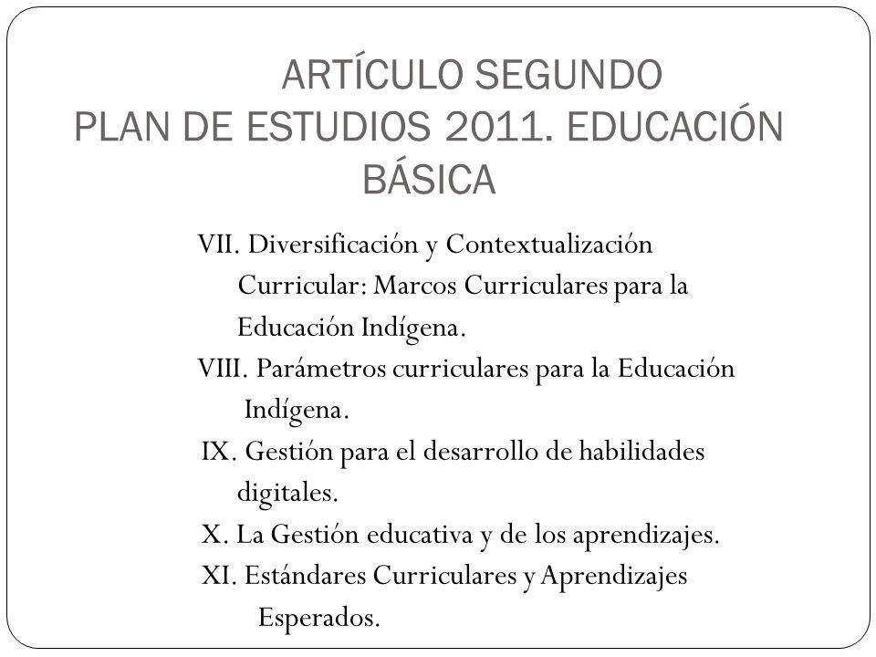 ARTÍCULO SEGUNDO PLAN DE ESTUDIOS 2011. EDUCACIÓN BÁSICA