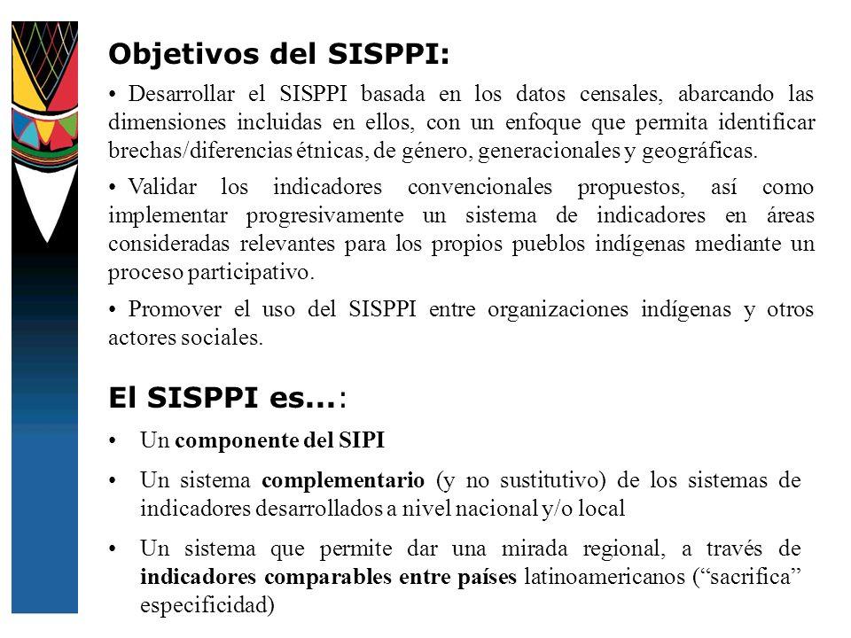 Objetivos del SISPPI: El SISPPI es...: