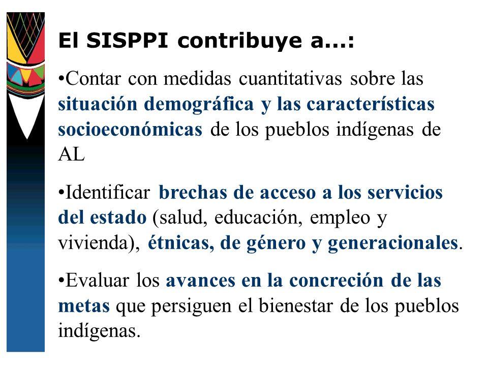 El SISPPI contribuye a...: