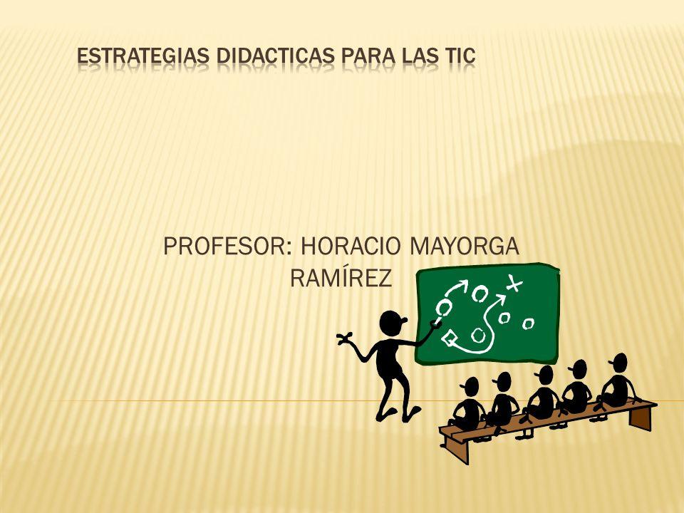 ESTRATEGIAS DIDACTICAS PARA LAS TIC