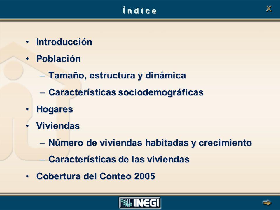 Tamaño, estructura y dinámica Características sociodemográficas
