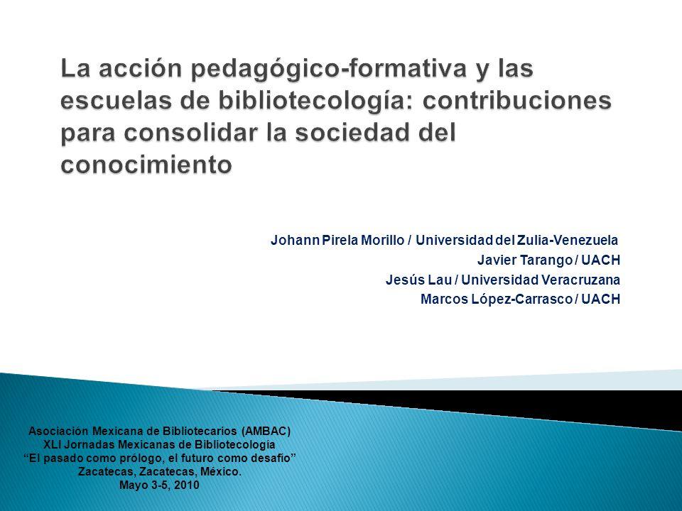La acción pedagógico-formativa y las escuelas de bibliotecología: contribuciones para consolidar la sociedad del conocimiento